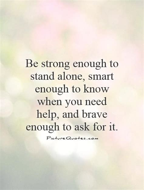 stand strong quote standing alone quotes and sayings quotesgram