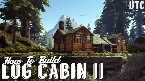 ark house designs log cabin 2 ark building tutorial how to build a