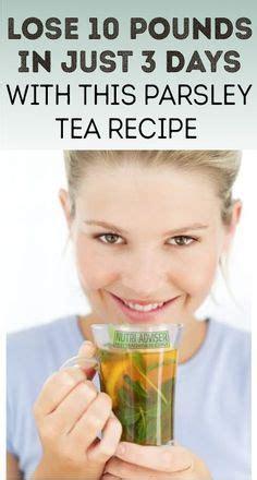 Detox Parsley Tea by 1000 Ideas About Parsley Tea On Kidney