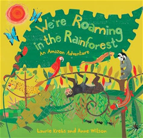 the of the forest books 365 great children s books day 151 we re roaming in the