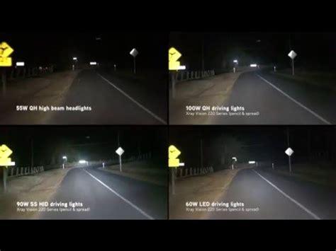 led vs hid offroad lights xray vision quartz halogen vs hid vs led driving lights