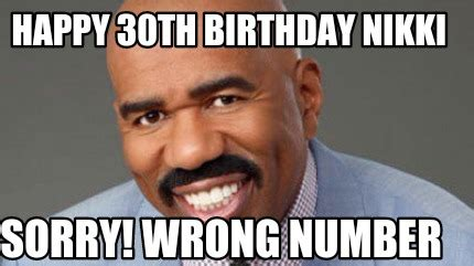 happy 30th birthday meme meme creator happy 30th birthday sorry