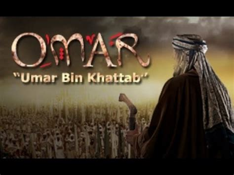 siapa pemeran film umar bin khattab umar ibn khattab death ᴴᴰ emotional remainder