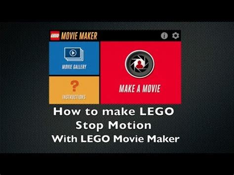 Maker App How To Make Lego Stop Motion With Lego Maker