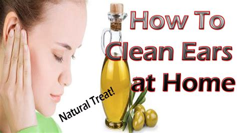 unblock ears how to clean your ears at home best way