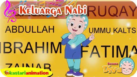 film lagu nabi nuh keluarga nabi lagu anak islami bersama diva lagu nabi
