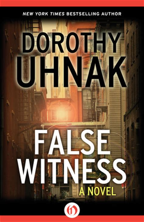 false witness classic reprint books false witness by dorothy uhnak reviews discussion