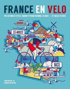 a and world cycling journey books en velo the ultimate cycle journey from channel to
