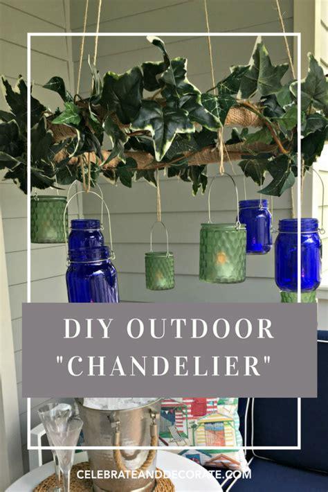 diy outdoor chandelier dollar store diy outdoor chandelier celebrate decorate