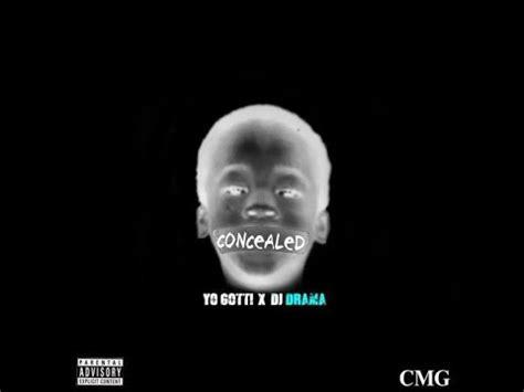 Yo Gotti Concealed 2015 Full Mixtape Ft Jadakiss Kevin Gates | yo gotti concealed 2015 full mixtape ft jadakiss