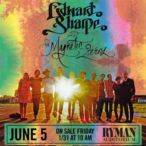 edward sharpe the magnetic zeros to play the ryman on