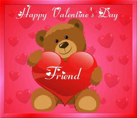 happy valentines day sayings for friends happy s day friend pictures photos and images