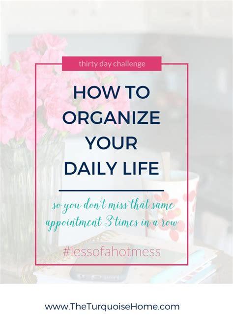 Organize Day   an organized work day my big secret for being crazy