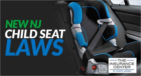 nj child seat new child seat laws in new jersey insurance center of