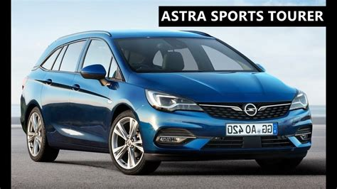 opel astra sports tourer   youtube