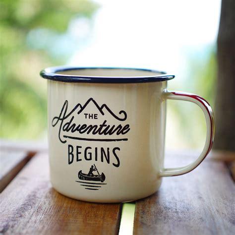 Beautiful Coffee Mugs enamel mug adventure begins
