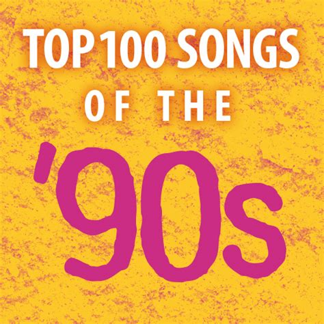 Top 100 Songs Of The 90s And 2000s