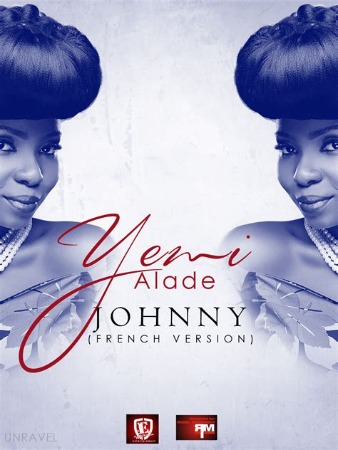 bump and grind mp yemi alade johnny french version mp3bullet