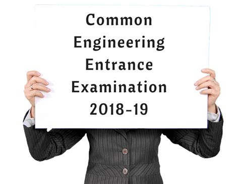 new pattern of engineering entrance examination pattern of common engineering entrance examination 2018 19