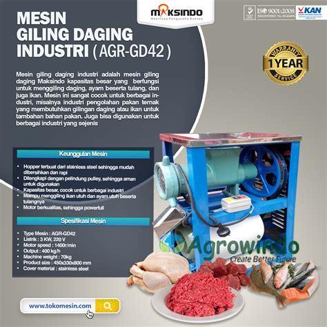 Mesin Giling Ikan Maksindo jual mesin giling daging industri giling tulang ayam dan
