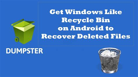 how to get deleted back on android how to get windows like recycle bin on android to restore accidentally deleted files