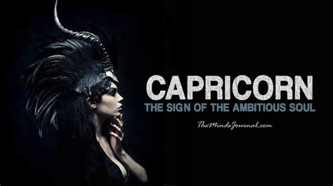 the sign of the capricorn the sign of the ambitious soul the minds journal