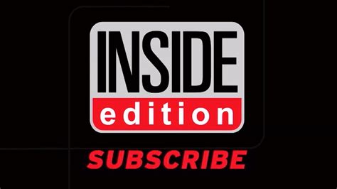inside edition subscribe to inside edition 1 million subscribers