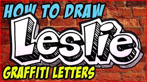 graffiti writing leslie  design    names
