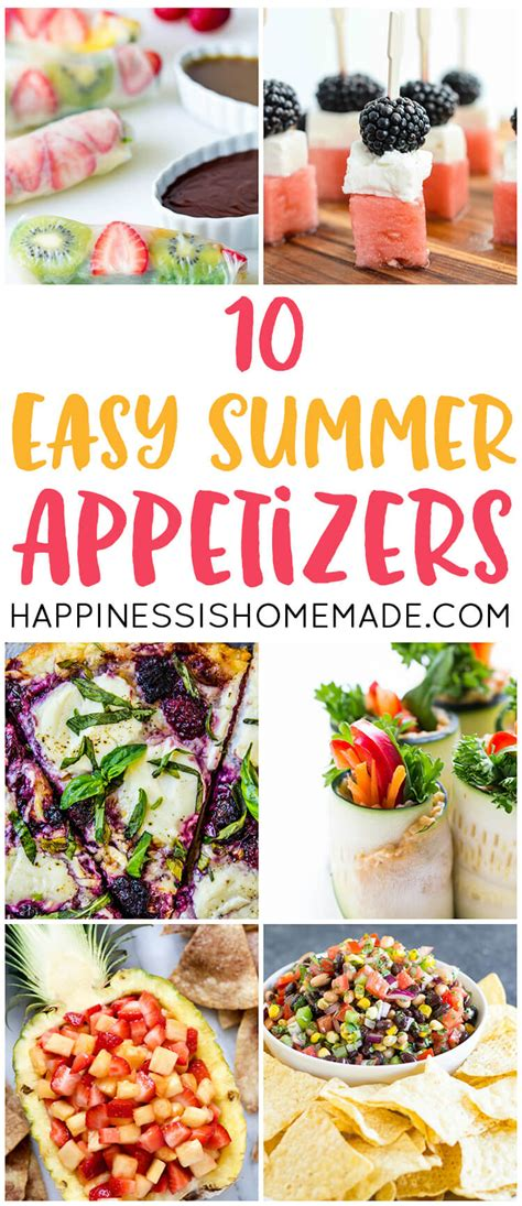 easy summer appetizers happiness is