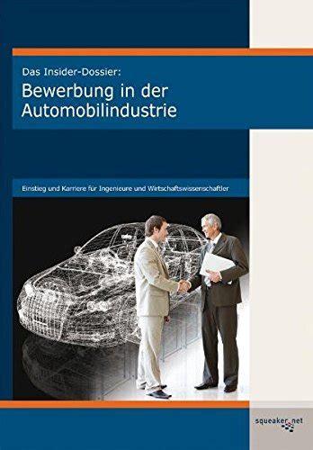 Porsche Bewerbung Online by Das Insider Dossier Bewerbung In Der Automobilindustrie