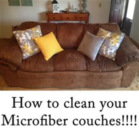 what can i use to clean my couch how to clean microfiber couch on pinterest microfiber