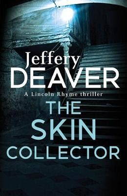 the skin collector lincoln b00h4epcsk the skin collector by jeffery deaver waterstones