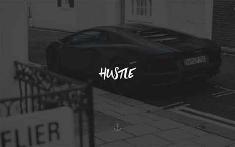 hustle wallpapers