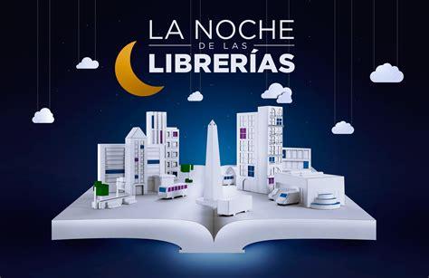 librerias belgrano la noche de las librer 237 as buenos aires ciudad gobierno