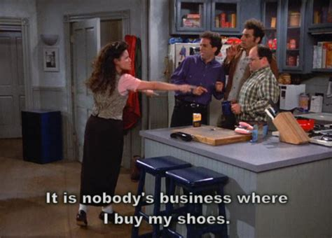 Seinfeld The by Elaine Seinfeld Quotes Quotesgram