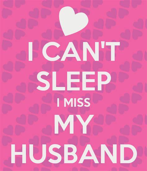 miss my i miss my husband
