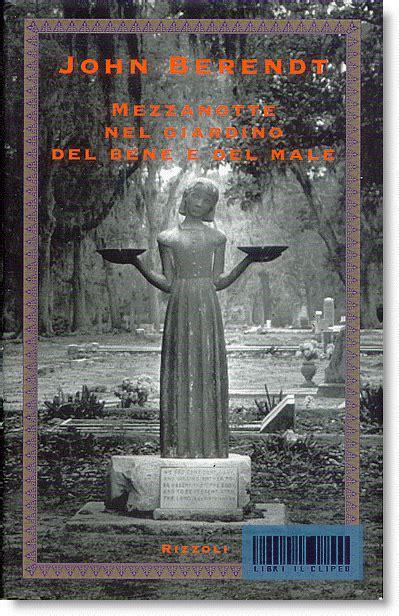 mezzanotte nel giardino bene e libro libri il clipeo 022 narrativa straniera a f compralo