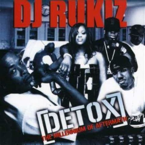 Detox Dj dj rukiz detox the millenium of aftermath