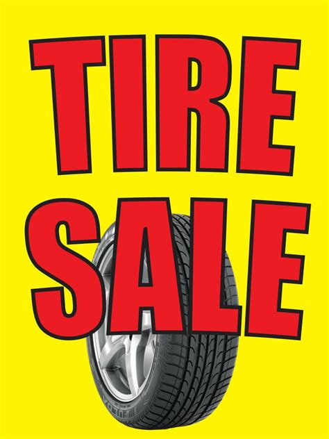 tyre sale tire sale 18 quot x24 quot store business retail promotion signs