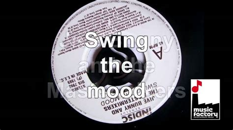 swing the mood jive bunny and the mastermixers swing the mood youtube