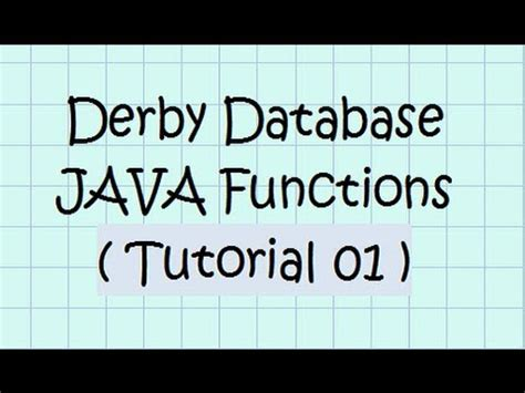 Tutorial Java Derby | installing the jdk and setting up derby db doovi