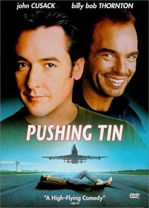 pushing tin pushing tin movies to see pinterest