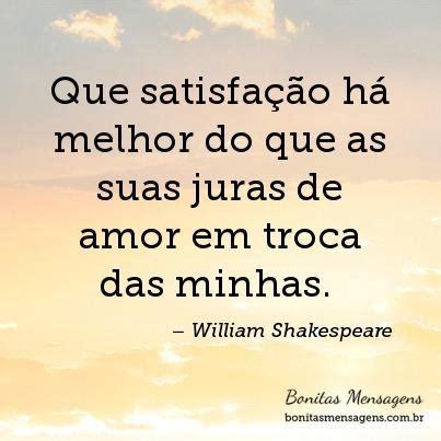 imagenes con frases de amor de william shakespeare frases de amor juras william shakespeare mensagens