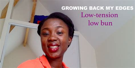 how to protect my edges simple low tension low bun to protect your edges