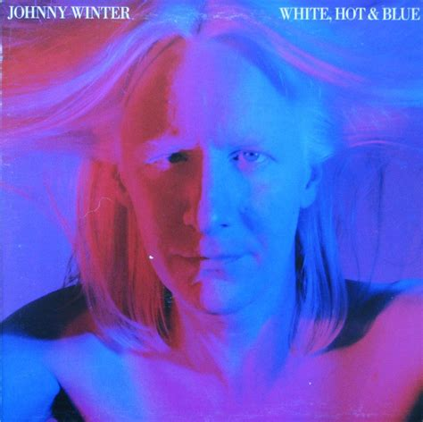 Swety Blus johnny winter white blue at discogs