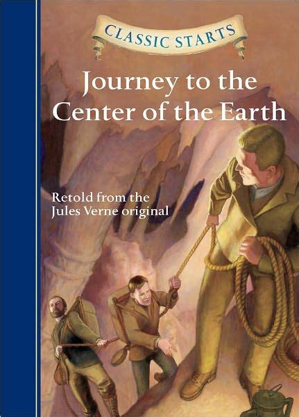 libro journey to the center journey to the center of the earth classic starts series by jules verne eric freeberg
