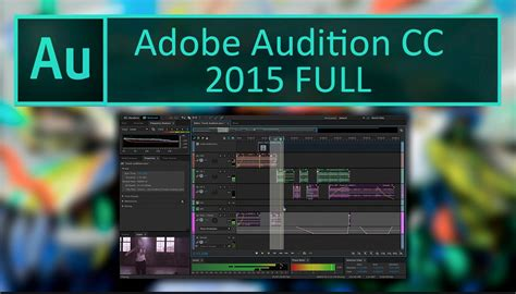 full version of adobe download adobe audition cc 2015 full crack 64bit free