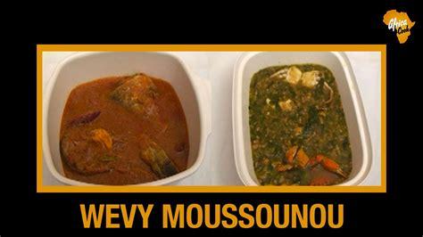 mets cuisin駸 cuisine b 233 ninoise recette du w 233 vy moussounou africa cook