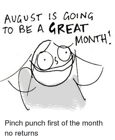 First Of The Month Meme - 25 best memes about pinch pinch memes