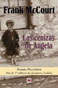 libro las cenizas de angel ver tema las cenizas de 193 ngela frank mccourt octubre 2009 161 161 193 brete libro foro sobre